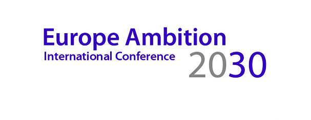 Europe Ambition 2030 : International Conference