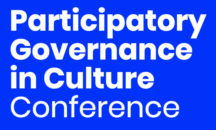 Participatory Governance in Culture: Exploring Practices, Theories and Policies. DO IT TOGETHER