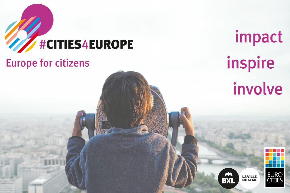 'Cities4Europe – Europe for citizens' – Involve, Inspire, Impact