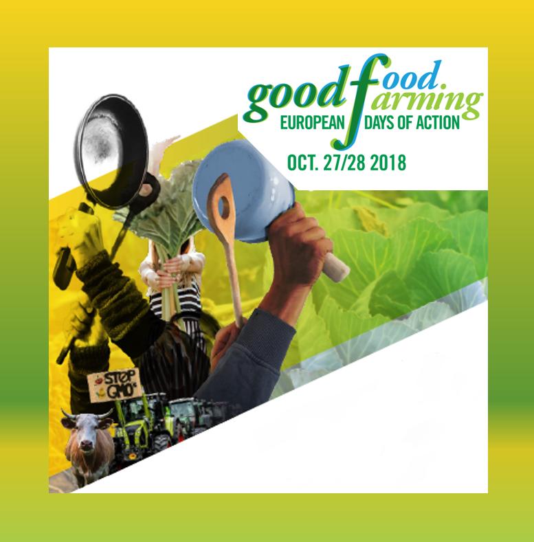 Good Food Good Farming – European Days of Action