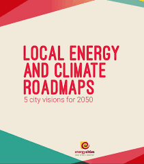 Local energy and climate roadmaps – 5 city visions for 2050
