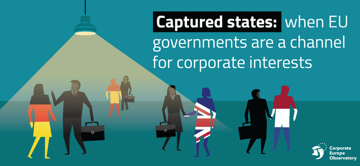 Captured states: When EU governments are a channel for corporate interests