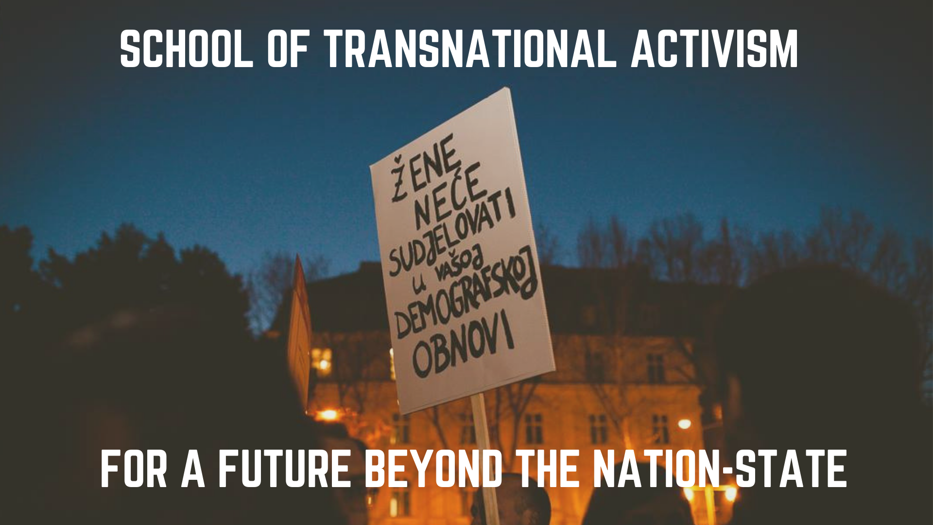 Call for applications School of Transnational Activism