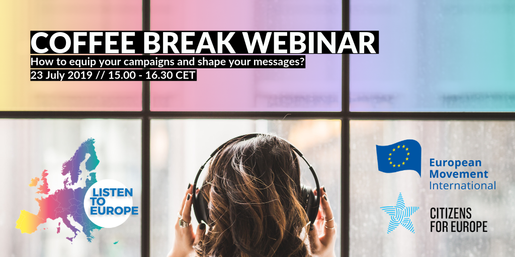 [Coffee Break Webinar] How to equip your campaigns and shape your messages
