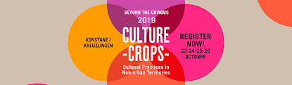 Beyond the obvious 2019 – Culture Crops: Cultural practices in non-urban territories
