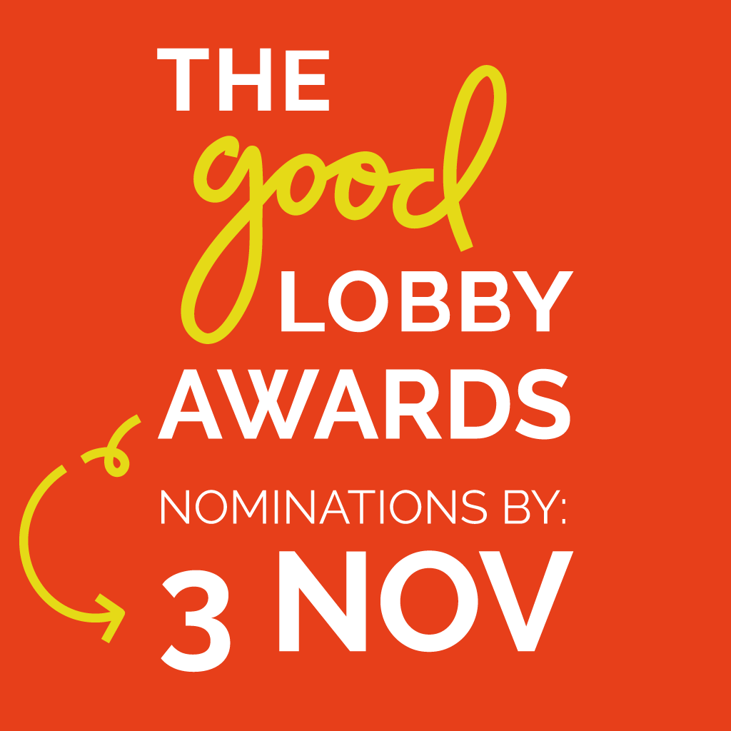The Good Lobby Awards 2019 Edition // Send your nomination!
