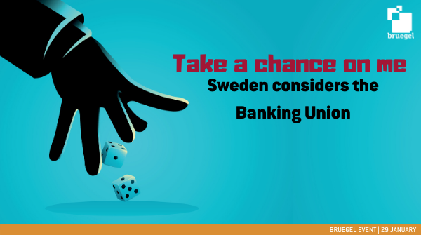 Take a chance on me: Sweden considers the Banking Union