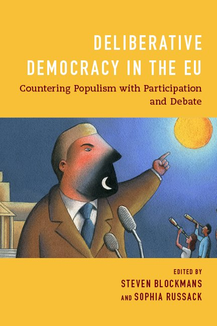 Deliberative Democracy in the EU:  Countering Populism with Participation and Debate