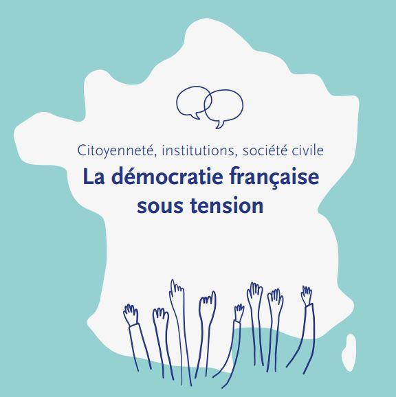 [Report] Citizenship, institutions, civil society: French democracy under strain