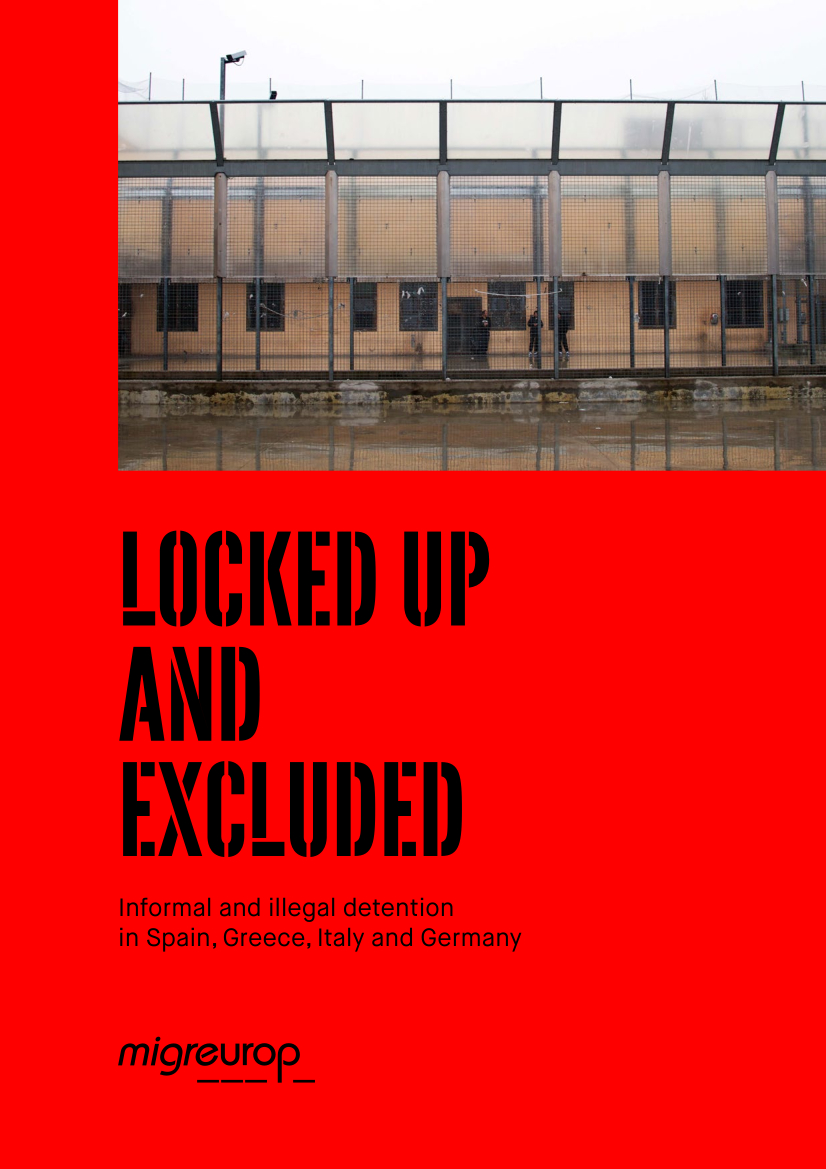 [Report] Locked up and excluded – Informal and illegal detention in Spain, Greece, Italy and Germany