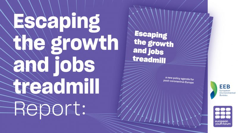 [Report] Escaping the growth and jobs treadmill: a new policy agenda for post-coronavirus Europe