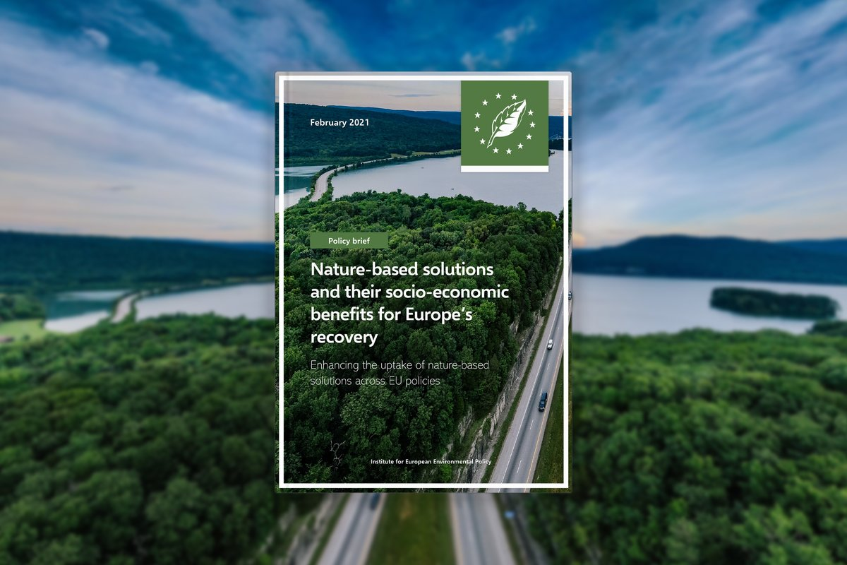 Nature-based solutions and their socio-economic benefits for Europe's recovery