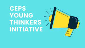 [Call for participants] CEPS Young Thinkers Initiative