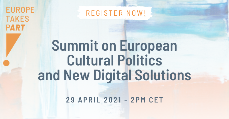 [Online] Summit on European Cultural Politics and New Digital Solutions