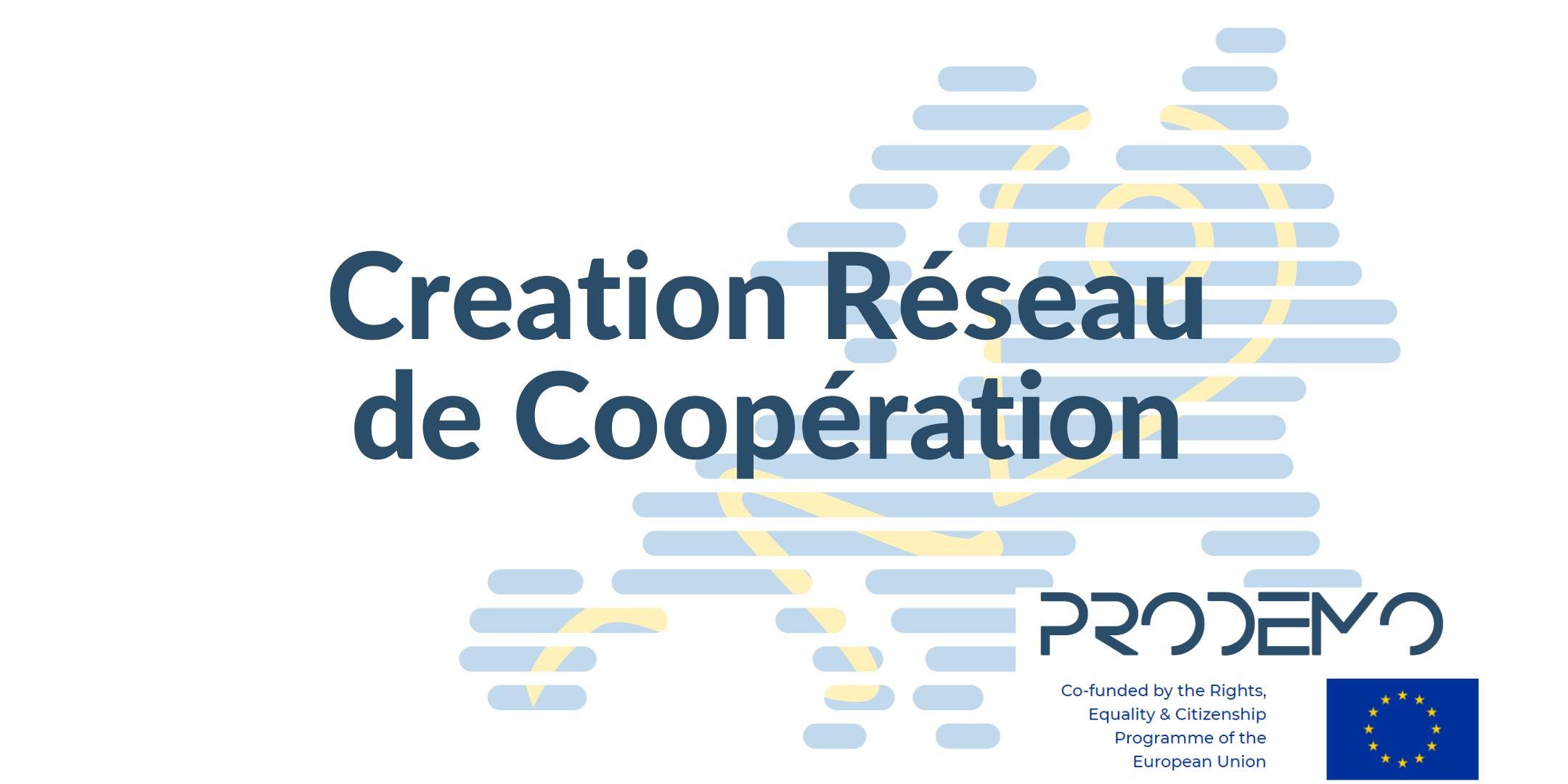 Creation d'un Réseau de Coopération