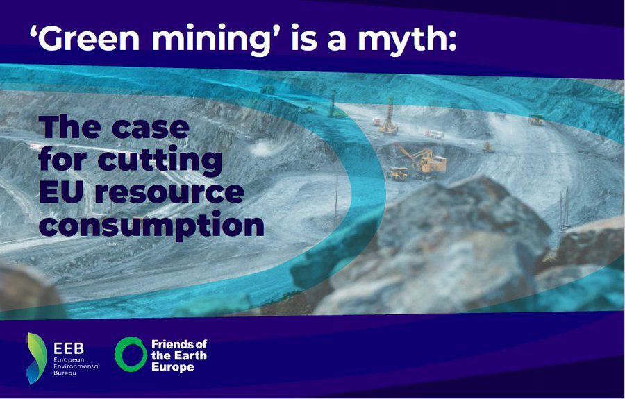 [Report] 'Green mining' is a myth: the case for cutting EU resource consumption