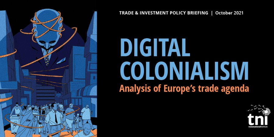 [Policy Briefing] Digital colonialism: Analysis of Europe's trade agenda